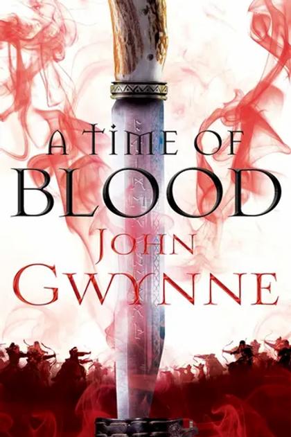 A Time Of Blood PB (John Gwynne)