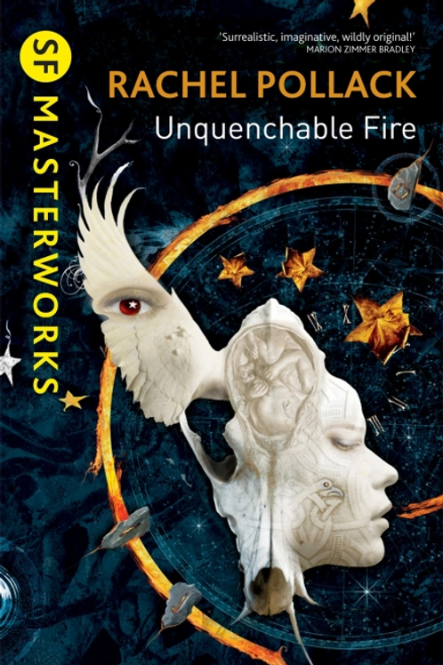 Unquenchable Fire (RACHEL POLLACK)