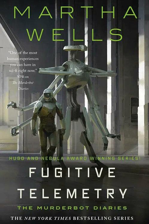 Fugitive Telemetry (Martha Wells)