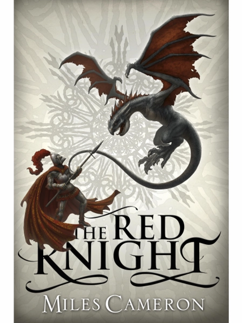 The Red Knight (MILES CAMERON)