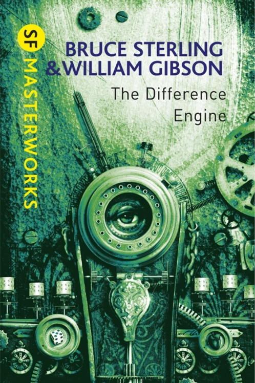 The Difference Engine (BRUCE STERLING & WILLIAM GIBSON)