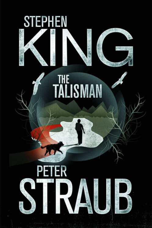 The Talisman (STEPHEN KING & PETER STRAUB)