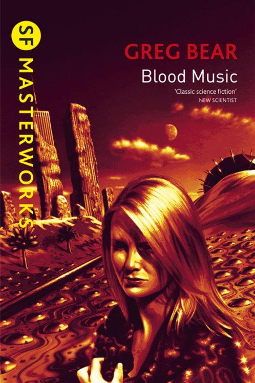 Blood Music (GREG BEAR)