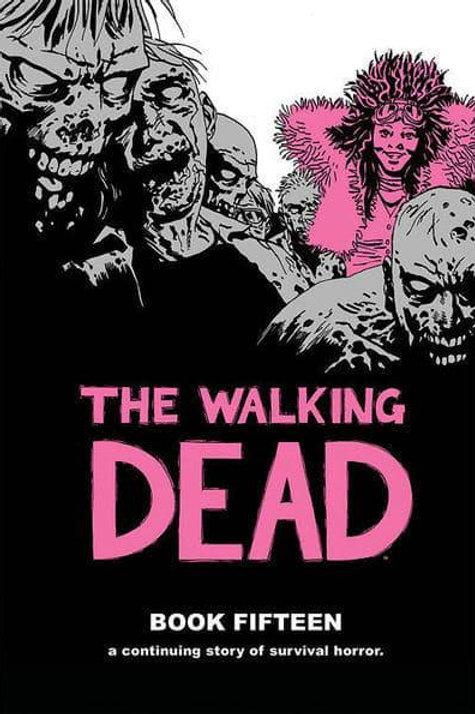 The Walking DeadBook 15 (Robert Kirkman &Charlie Adlard)