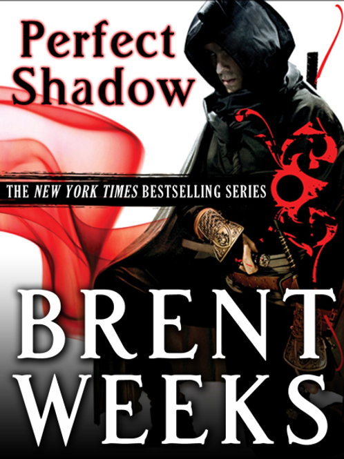 Perfect Shadow (BRENT WEEKS)