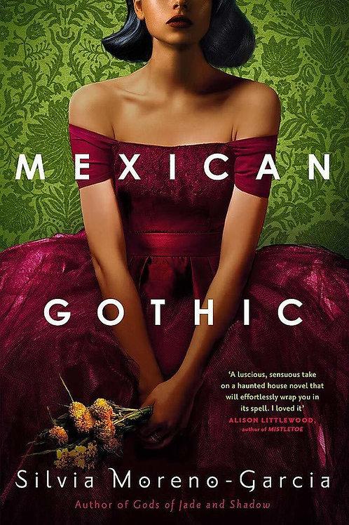 Mexican Gothic (Silvia Moreno-Garcia)
