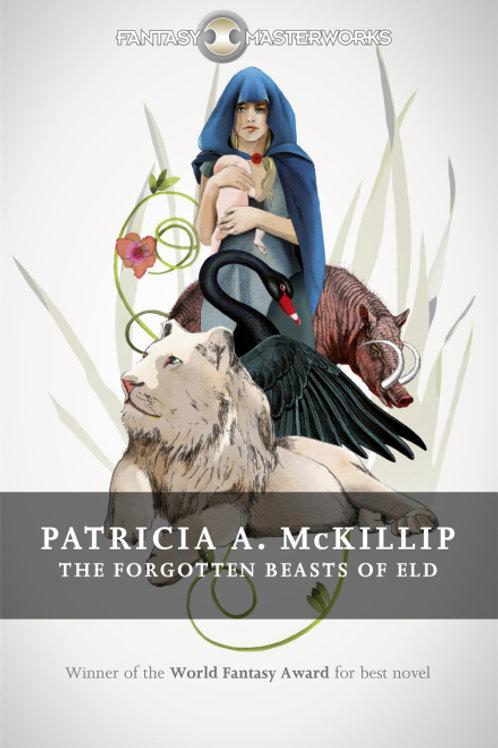 The Forgotten Beasts Of Eld (Patricia A. McKillip)