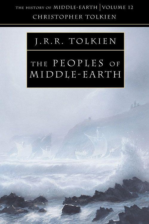 The Peoples of Middle-Earth (J. R. R.Tolkien & Christopher Tolkien)