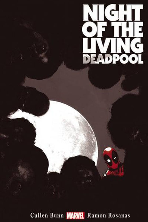 Night Of The Living Deadpool (Cullen Bunn & Ramon Rosanas)