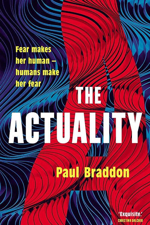 The Actuality (Paul Braddon)