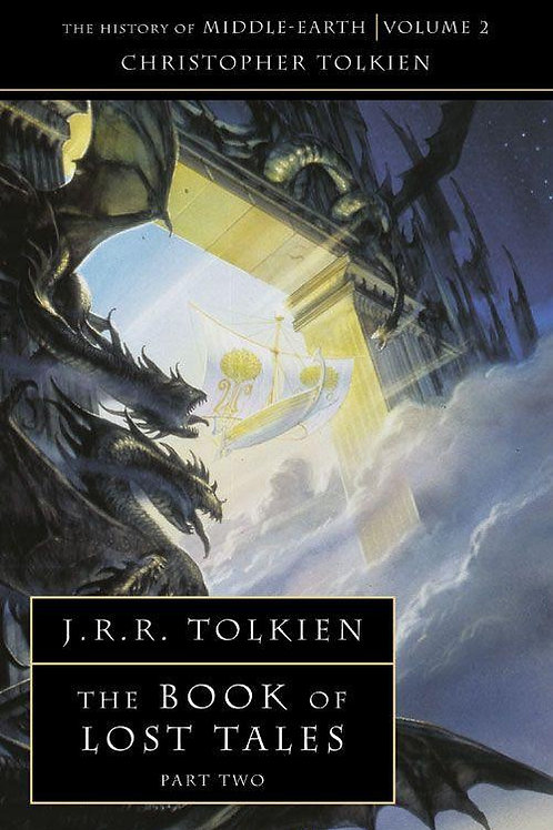 The Book of Lost Tales, Part Two (J. R. R.Tolkien & Christopher Tolkien)