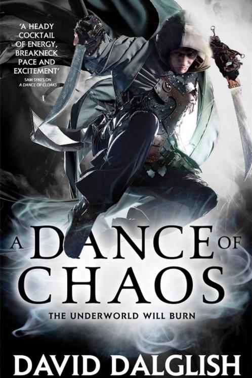 A Dance of Chaos (David Dalglish)