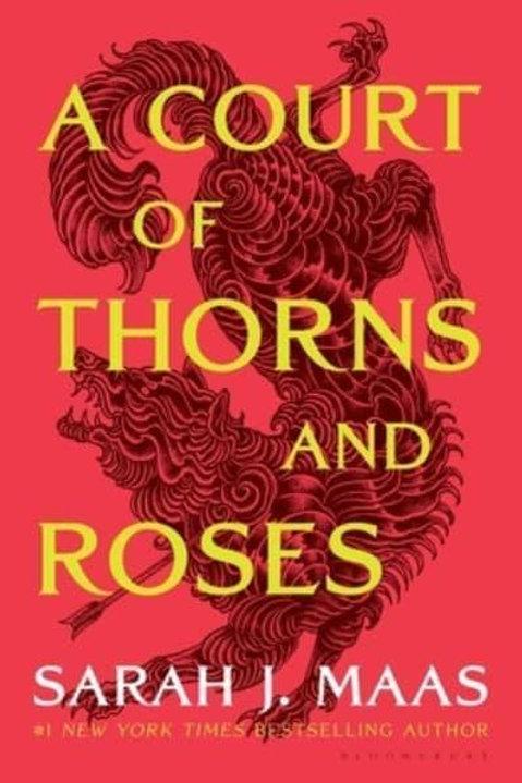 A Court of Thorns and Roses (Sarah J. Maas)