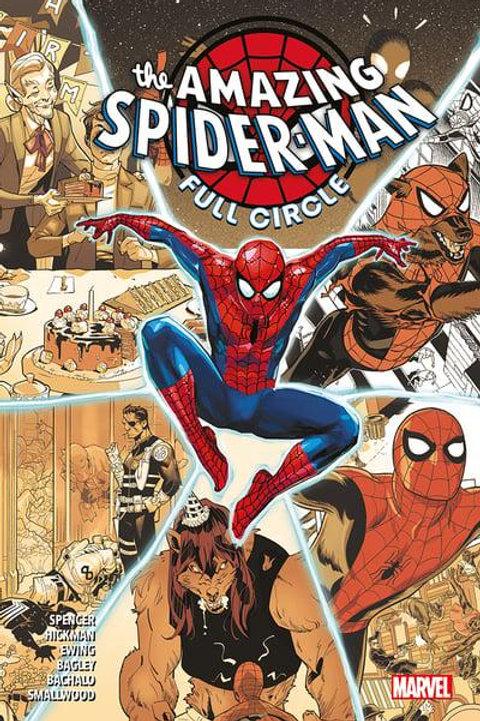 The Amazing Spider-Man: Full Circle (Nick Spencer, Jonathan Hickman & Al Ewing)