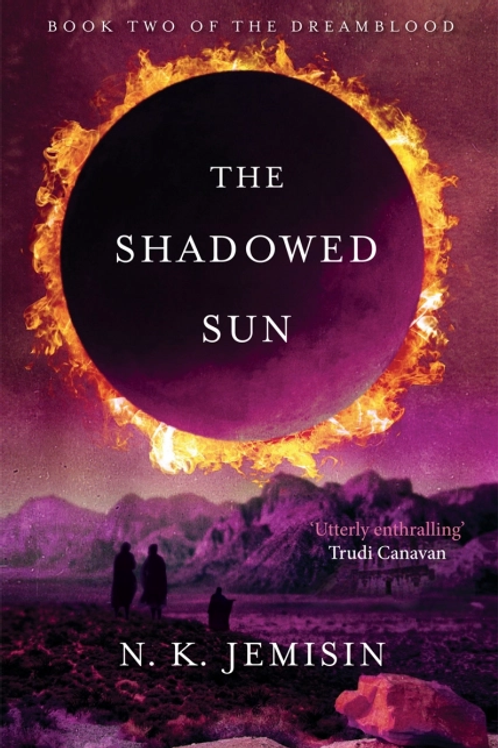 The Shadowed Sun (N K JEMISIN)