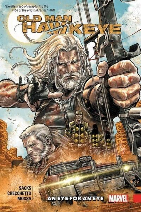 Old Man Hawkeye Vol1: An Eye For An Eye (Ethan Sacks & Marco Checchetto)