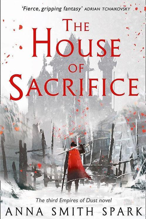 The House of Sacrifice (Anna Smith Spark)