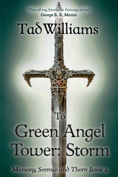 To Green Angel Tower Part Two (Tad Williams)