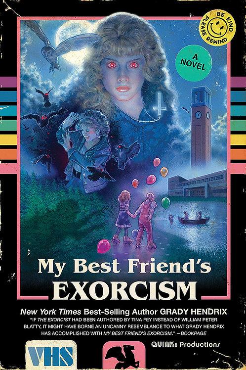My Best Friend's Exorcism (Grady Hendrix)