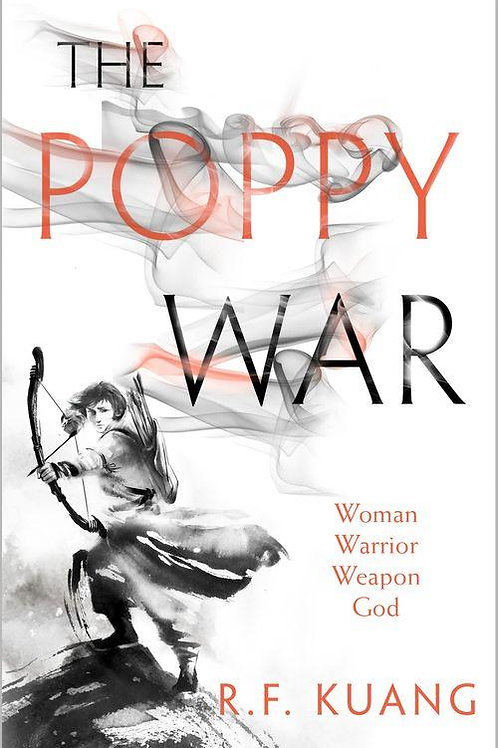 The Poppy War (R F Kuang)