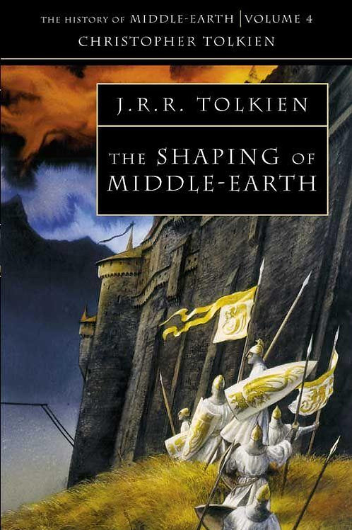 The Shaping of Middle-Earth (J. R. R.Tolkien & Christopher Tolkien)