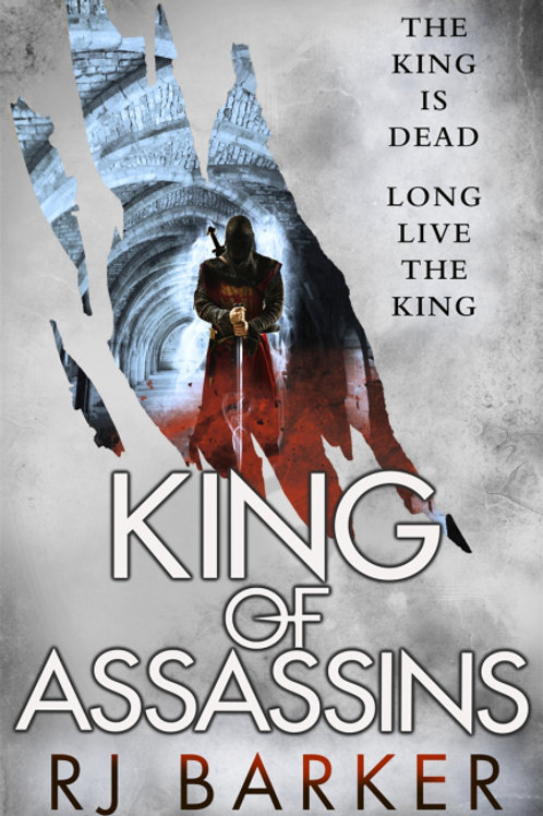 King of Assassins (RJ BARKER)
