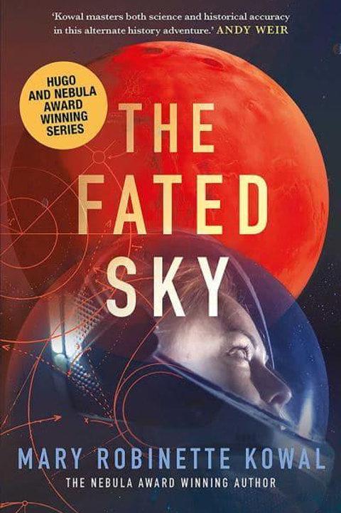The Fated Sky (Mary Robinette Kowal)