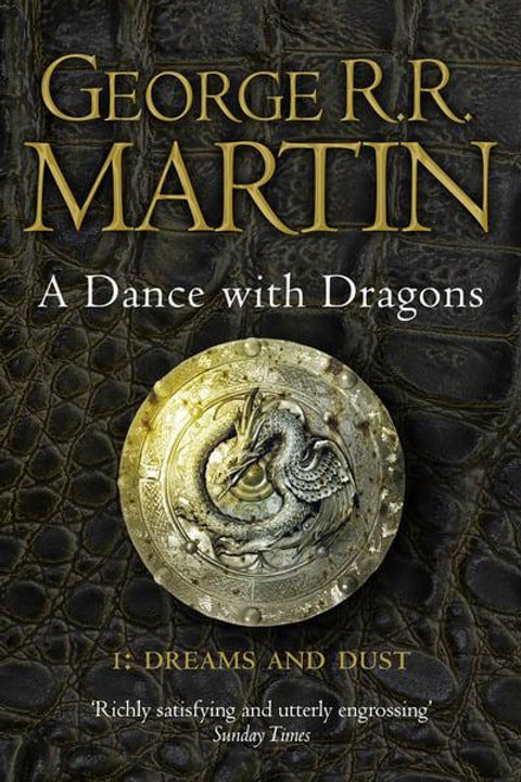 A Dance with Dragons: Dreams and Dust (George R. R. Martin)