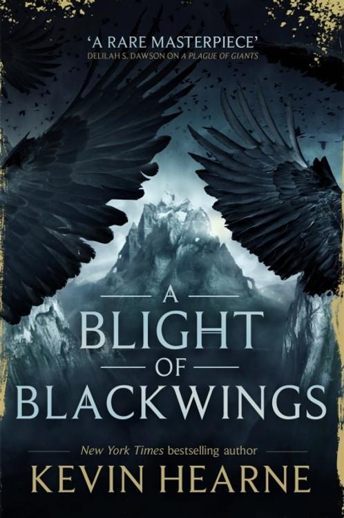 A Blight of Blackwings (KEVIN HEARNE)