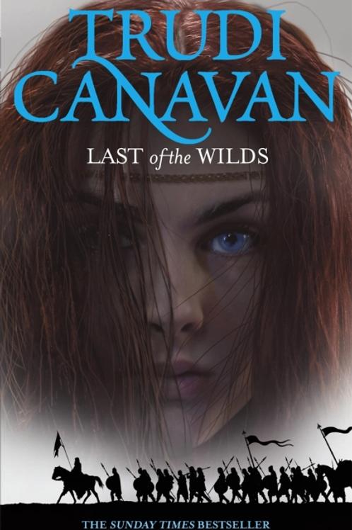 Last of the Wilds  (TRUDI CANAVAN