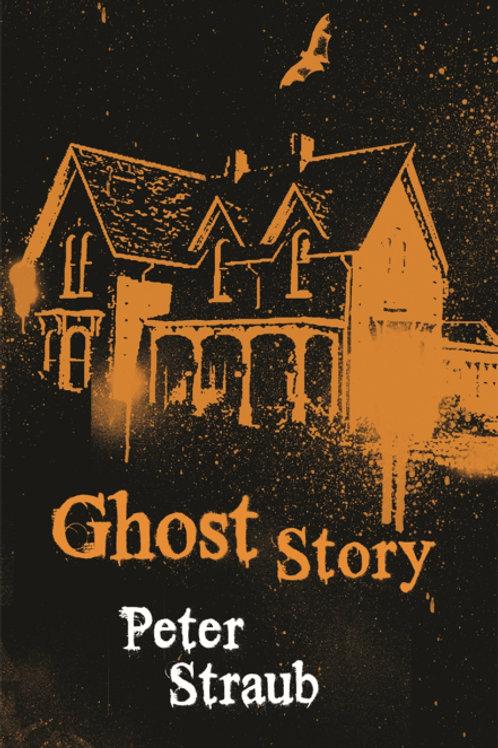 Ghost Story (PETER STRAUB)