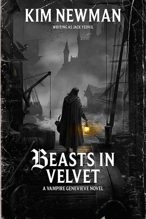 Beasts In Velvet (Kim Newman)
