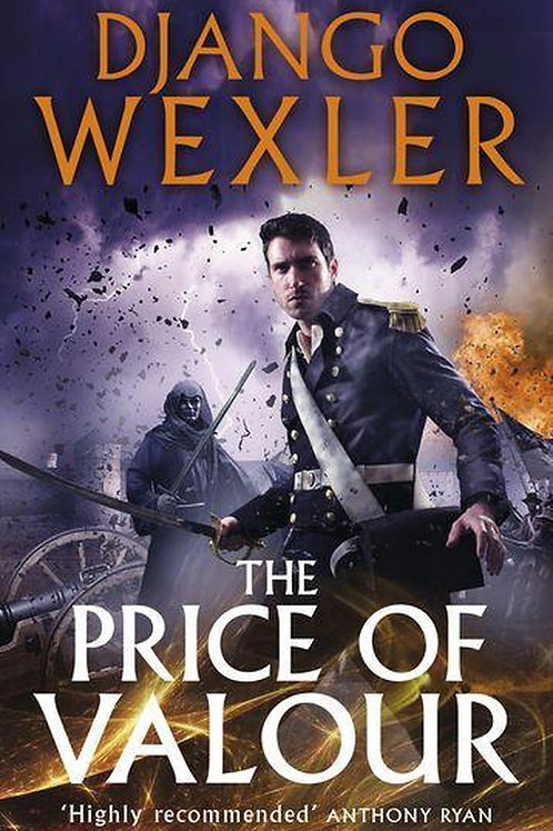 The Price Of Valour (Django Wexler)