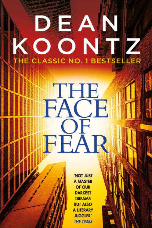 The Face Of Fear (Dean Koontz)