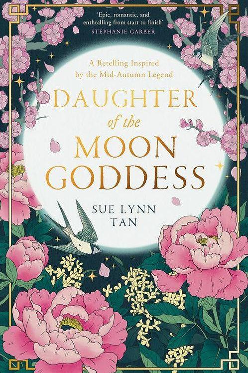 Daughter of the Moon Goddess (Sue Lynn Tan)