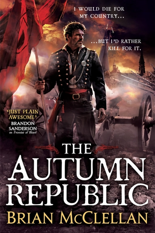 The Autumn Republic (BRIAN MCCLELLAN)
