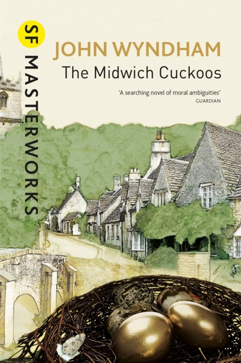 The Midwich Cuckoos (JOHN WYNDHAM)