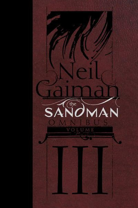 The Sandman Omnibus Vol3 (Neil Gaiman & Chris Bachalo)