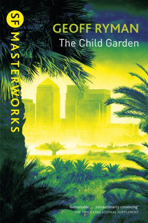 The Child Garden (GEOFF RYMAN)