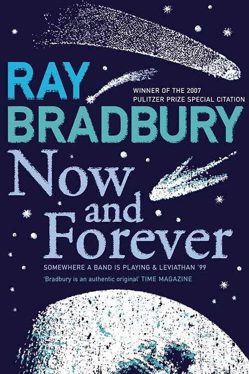 Now and Forever (Ray Bradbury)