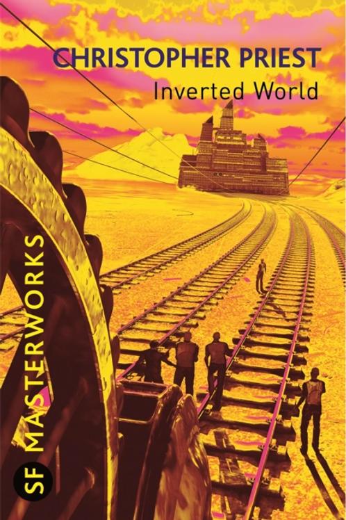 Inverted World (CHRISTOPER PRIEST)