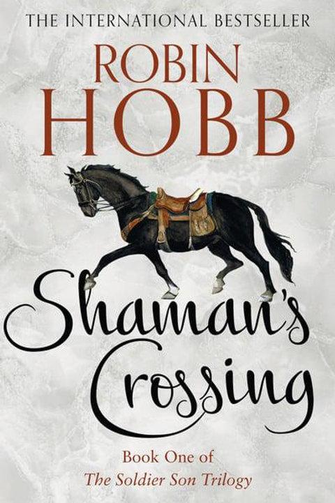 Shaman's Crossing (Robin Hobb)