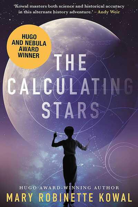 The Calculating Stars (Mary Robinette Kowal)