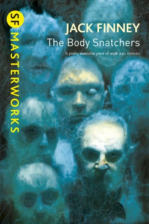 The Body Snatchers (JACK FINNEY)
