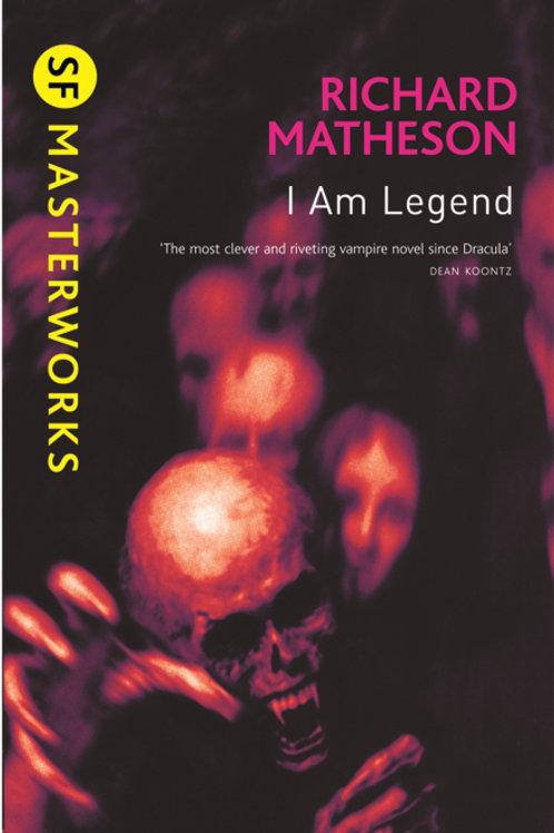 I Am Legend (RICHARD MATHESON)