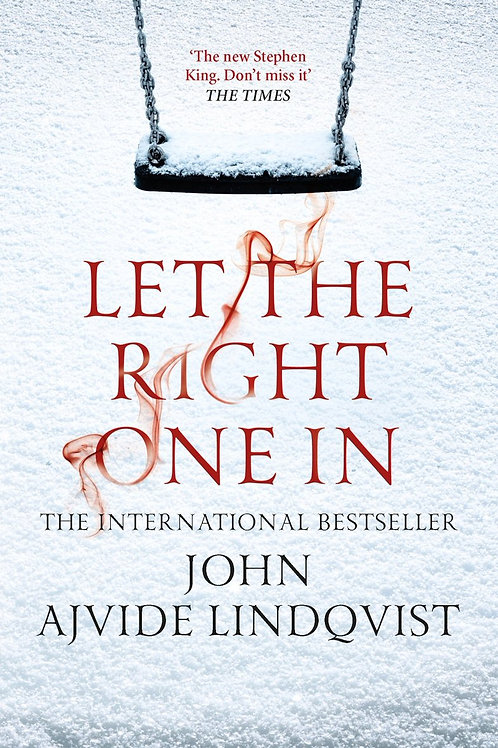 Let The Right One In (John Ajvide Lindqvist)