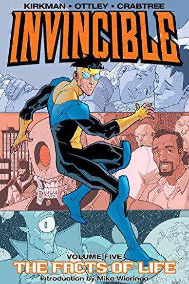 Invincible Vol5: The Facts Of Life (Robert Kirkman &Ryan Ottley)