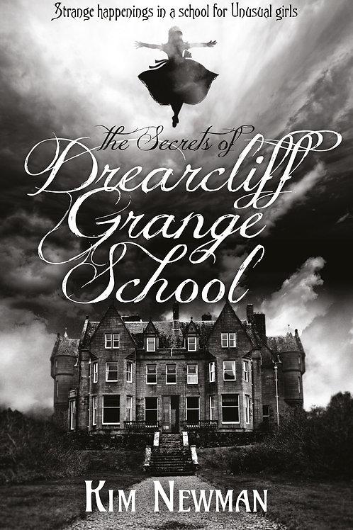 The Secrets Of Drearcliff Grange School (Kim Newman)