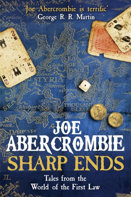 Sharp Ends (JOE ABERCROMBIE)