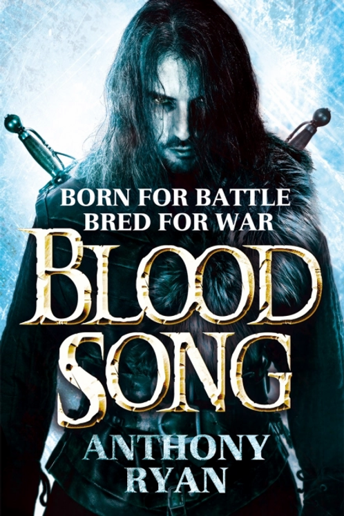 Blood Song (Anthony Ryan)